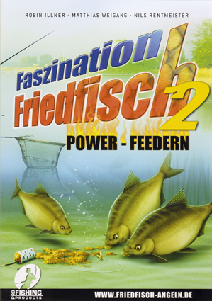 Faszination Friedfisch 2 - Feedern